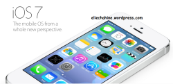 Introducing iOS7: The mobile OS from a Whole New Perspective!